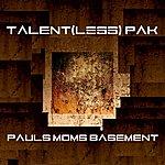 Talent Paul's Mom's Basement