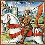 Jordi Savall Jeanne D'arc: Battles & Prisons