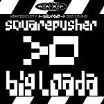 Squarepusher Big Loada