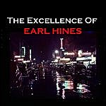 Earl Hines The Excellence Of Earl Hines