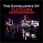 Fletcher Henderson The Excellence Of Fletcher Henderson