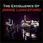 Jimmie Lunceford The Excellence Of Jimmie Lunceford