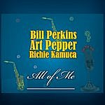 Bill Perkins All Of Me (Remastered)