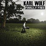 Karl Wolf Finally Free