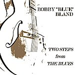 Bobby 'Blue' Bland Two Steps From The Blues (Original Lp)