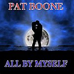Pat Boone All By Myself (60 Original Songs)