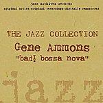 Gene Ammons Bad! Bossa Nova
