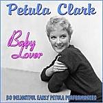 Petula Clark Baby Lover
