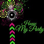 House My Party