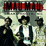Mau Mau Mare Nostrum - Single