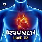 Krunch Love Hz