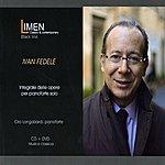Ciro Longobardi Ivan Fedele: Integrale Delle Opere Per Pianoforte Solo