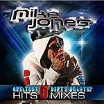 Mike Jones Greatest Hits & Dirty Dubstep Mixes