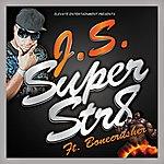 J.S. Super Str8