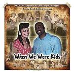 Laz-E When We Were Kids (Feat. Latte Green)