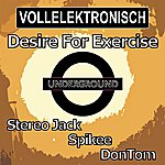 Stereo Jack Desire For Exercise