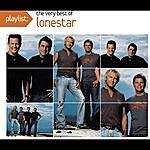 Lonestar Playlist: The Very Best Of Lonestar