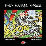 Anuradha Sriram Pop Ungal Choice
