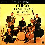 Chico Hamilton Quintet The Original Chico Hamilton Quintet Complete Studio Recordings