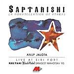 Anup Jalota Saptarishi - Live At Siri Fort - Anup Jalota