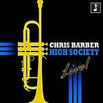 Chris Barber High Society: Chris Barber Live In Concert