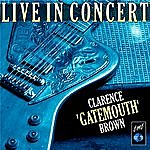 "Clarence 'Gatemouth' Brown Clarence ""Gatemouth"" Brown Live In Concert"