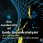 Bob Brookmeyer The Modernity Of Bob Brookmeyer. The 1954 Quartets