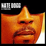 Nate Dogg Nate Dogg & Friends
