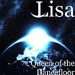 Lisa Queen Of The Dancefloor