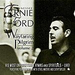 Tennessee Ernie Ford Wayfaring Pilgrim, Vol. 2