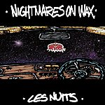 Nightmares On Wax Les Nuits