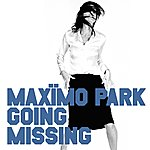Maximo Park Going Missing