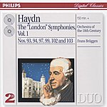 "Orchestra Of The 18th Century Haydn: The ""London"" Symphonies Vol.1 (2 Cds)"