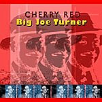 Big Joe Turner Cherry Red
