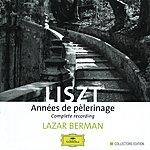 Lazar Berman Liszt: Années De Pèlerinage (3 Cds)