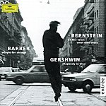 Los Angeles Philharmonic Orchestra Gershwin: Rhapsody In Blue / Barber: Adagio For Strings / Bernstein: On The Town; Candide