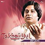 Anup Jalota Takhai -Yul Vol. 1 ( Live )