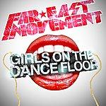 Far East Movement Girls On The Dance Floor