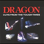 Dragon Cuts From The Tough Times