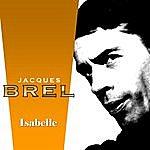 Jacques Brel Isabelle