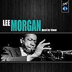 Lee Morgan Just In Time
