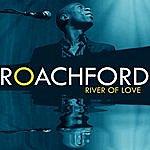 Roachford River Of Love