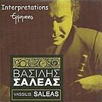 Vassilis Saleas Interpretations