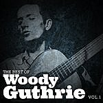 Woody Guthrie The Best Of Woody Guthrie, Vol.1