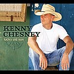 Kenny Chesney Lucky Old Sun