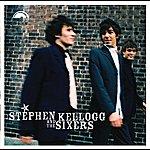 Stephen Kellogg Stephen Kellogg And The Sixers