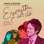 Jamie Cullum Everything You Didn't Do (Spanish Version)