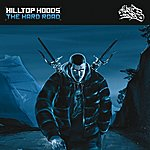 Hilltop Hoods The Hard Road