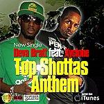 Deva Bratt Top Shottas Anthem (Feat. Xyclone)