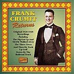 Frank Crumit Crumit, Frank: Frank Crumit Returns (1920-1938)